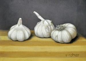 "Valorie Rohver ""Garlic Cloves"" 5x7 oil $275."
