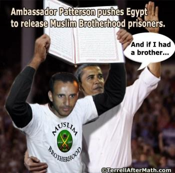 Obama Brother Muslim Brotherhood Ambassador Patterson Egypt SC Egypt's Islamic Chaos, America's Islamic Threat