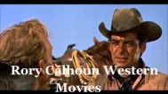 WATCH RORY CALHOUN WESTERNS FREE ONLINE