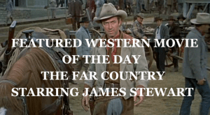 featured-western-movie-the-far-country-james-stewart