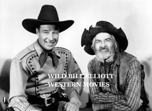 WILD BILL ELLIOTT WESTERN MOVIES