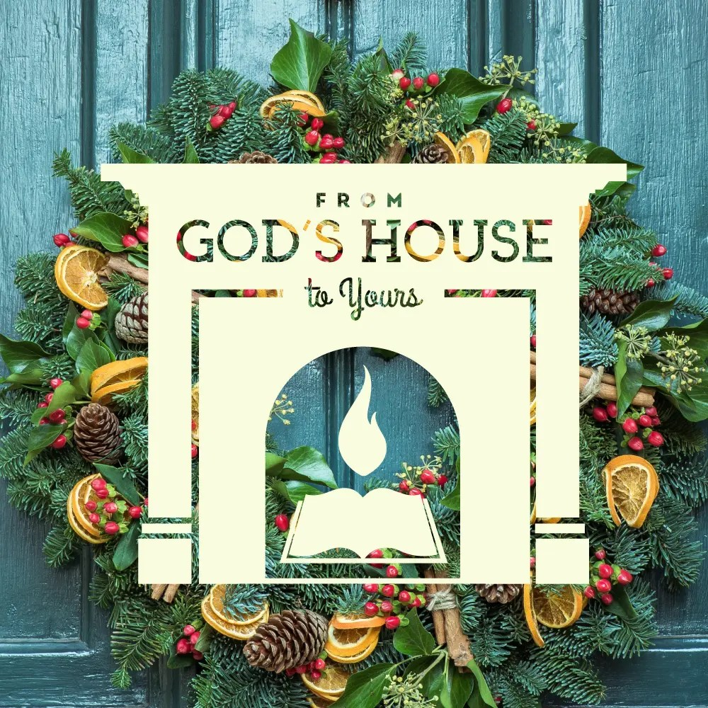 From God's House to Yours graphic