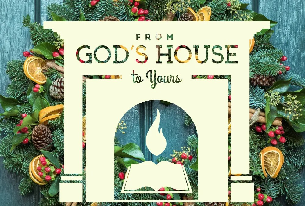 From God's House to Your House