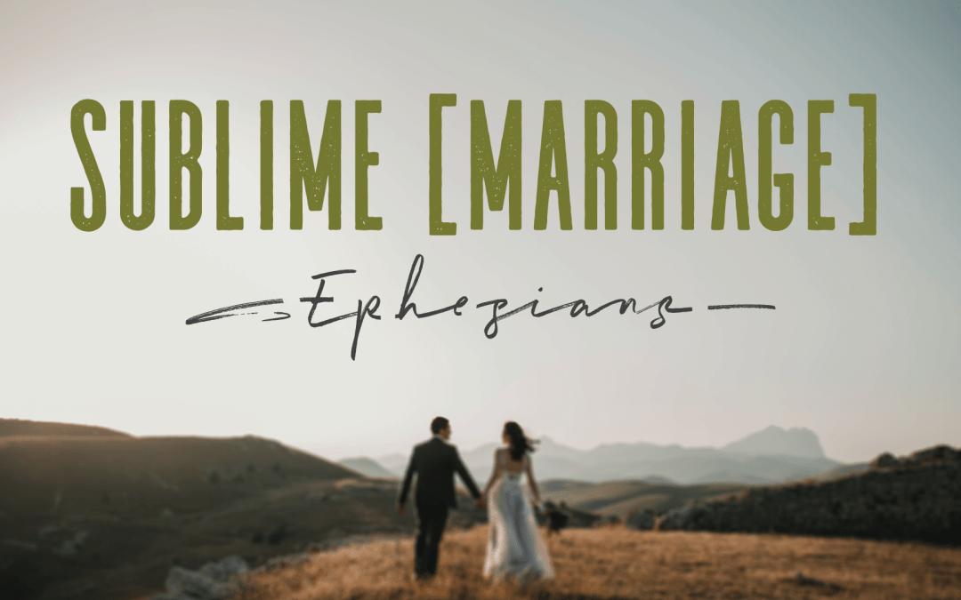 SUBLIME [Marriage]: Let's Talk – Week 3 | Ryan & Liz Falls