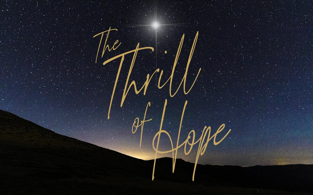THE THRILL OF HOPE: Christmas Eve 2020   Ryan Falls
