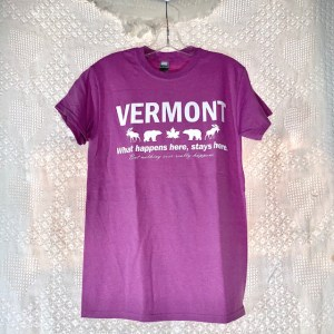 Vermont What Happens Here Stays Here T-Shirt
