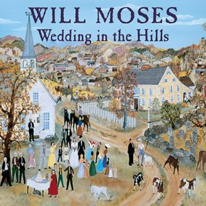 Will Moses Wedding in the Hills 1000 pc.