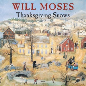 Will Moses Thanksgiving Snows 1000 pc.