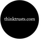 Think Trusts