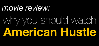 The Only Movie I saw on the 2014 Oscar Nominee List for Best Picture:  American Hustle