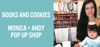 Books and Cookies & Monica + Andy Pop-Up