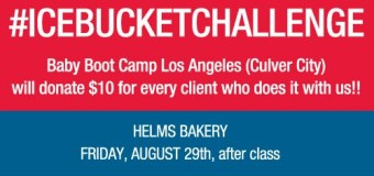 Baby Boot Camp (Culver City) tags clients for the #icebucketchallenge