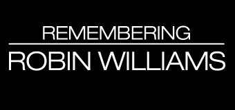 Remembering Robin Williams and The Dangers of Depression