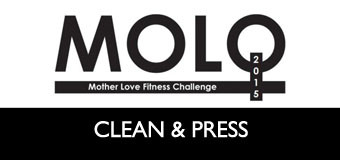 MOLO Week 9: Clean & Press