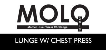 MOLO Week 11: Lunge with Chest Press