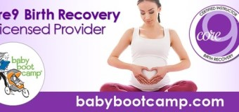 Q&A regarding Core 9 Birth Recovery Program with Baby Boot Camp