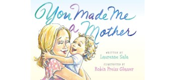 "Book Review: ""You Made Me A Mother"""