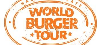 Hard Rock Cafe #WorldBurgerTour – through June 30th
