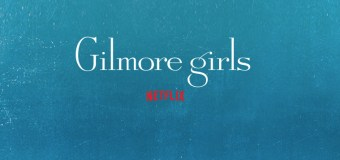 10 Reasons Why I'm Excited About The Gilmore Girls Revival on Netflix