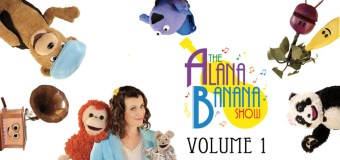 The Alana Banana Show CD Volume One Review and Giveaway