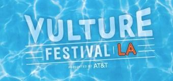 2017 Vulture Festival LA Recap