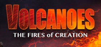 """Volcanoes 3D"" at California Science Center, Opening Jan 21"