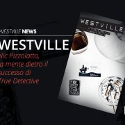 Westville News | blog nic pizzolatto true detective