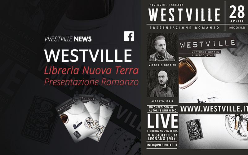 Libreria Nuova Terra: una nuova presentazione di Westville