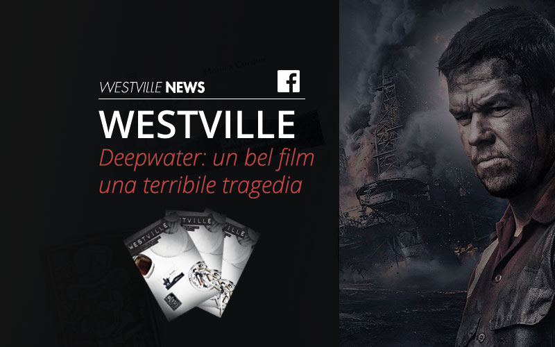 Deepwater: un bel film, una terribile tragedia