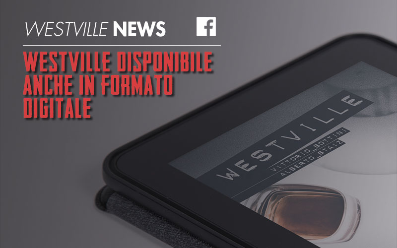Westville disponibile anche in formato digitale