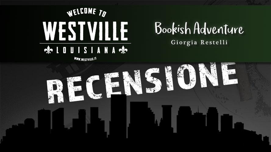 Westville: la prima recensione ufficiale