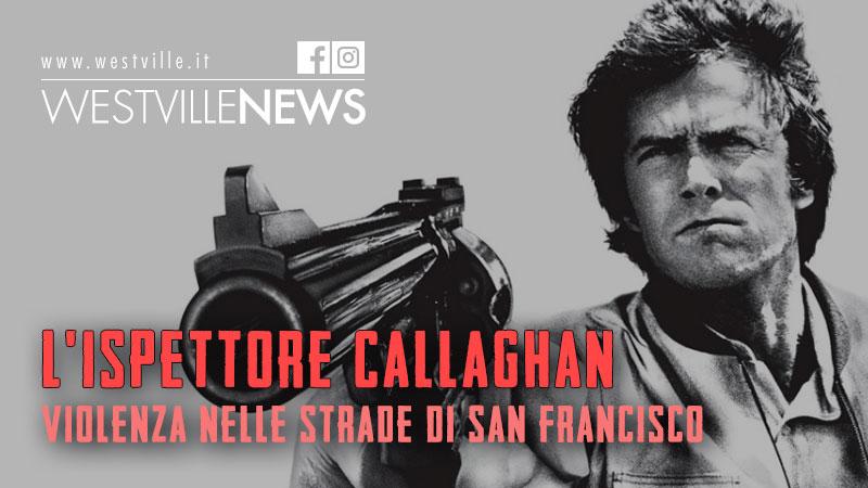 L'ispettore Callaghan: violenza nelle strade di San Francisco