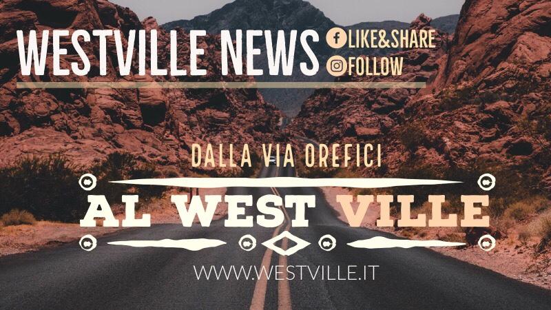 Dalla via Orefici al West-ville