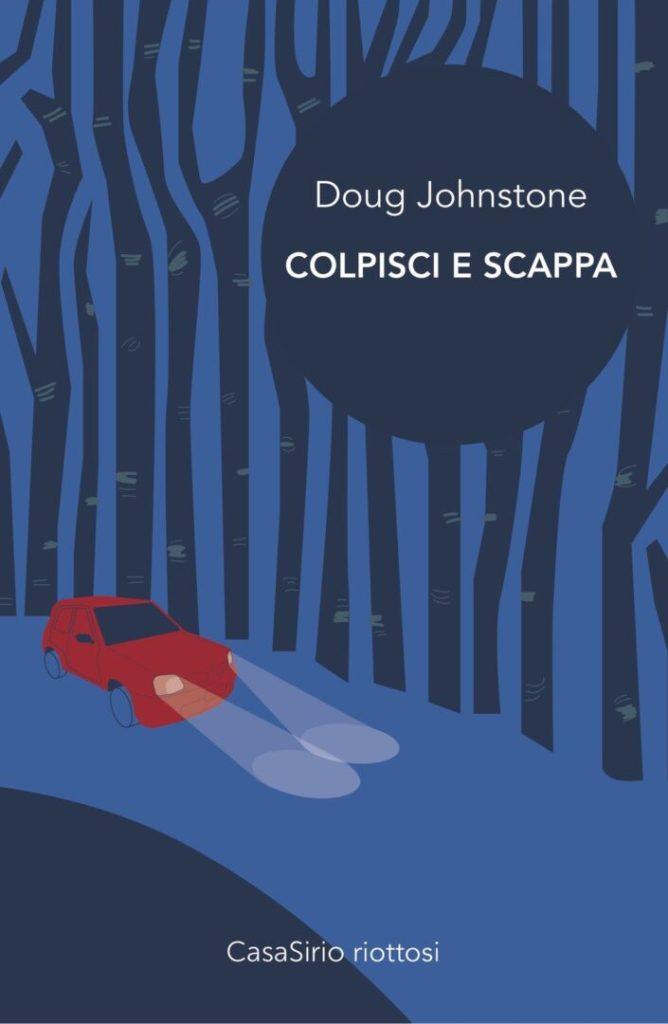 Colpisci e scappa Doug Johnstone