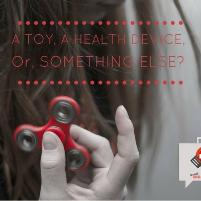 How Fidget Spinners Improve Your Health, … Or Not