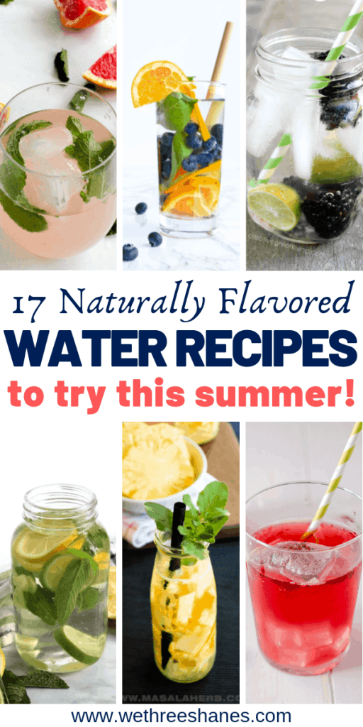 Enjoy water more by infusing it with your favorite fruits, veggies, herbs, and spices. We've got 17 delicious Naturally Flavored Water Recipes for you try. It's the perfect Summer treat. Stay Hydrated! | We Three Shanes