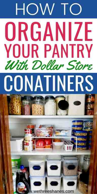 Dollar Store Containers can help you create the perfect organized pantry on a budget. Learn my favorite space saving tips with dollar store space savers. | We Three Shanes