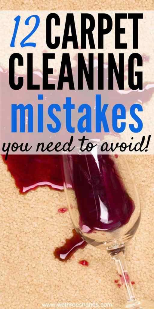 Avoid these 12 common carpet cleaning mistakes! Clean carpets are important to maintaining a healthy home but cleaning mistakes can ruin your carpet. | We Three Shanes