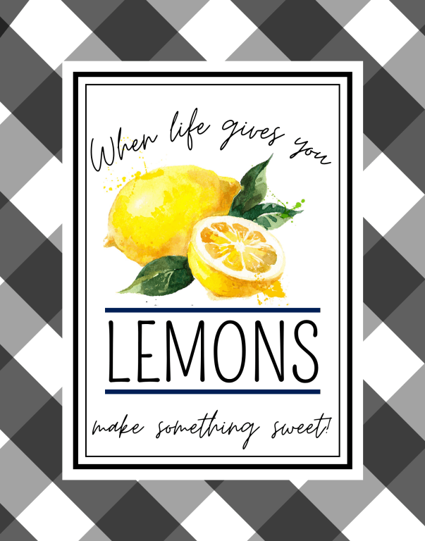Farmhouse Lemon Free Printable with  sweet lemon quote! Looks perfect in a simple frame on your kitchen wall. High quality art prints in two popular sizes make it easy to print a frame for some adorable lemon decor. | We Three Shanes