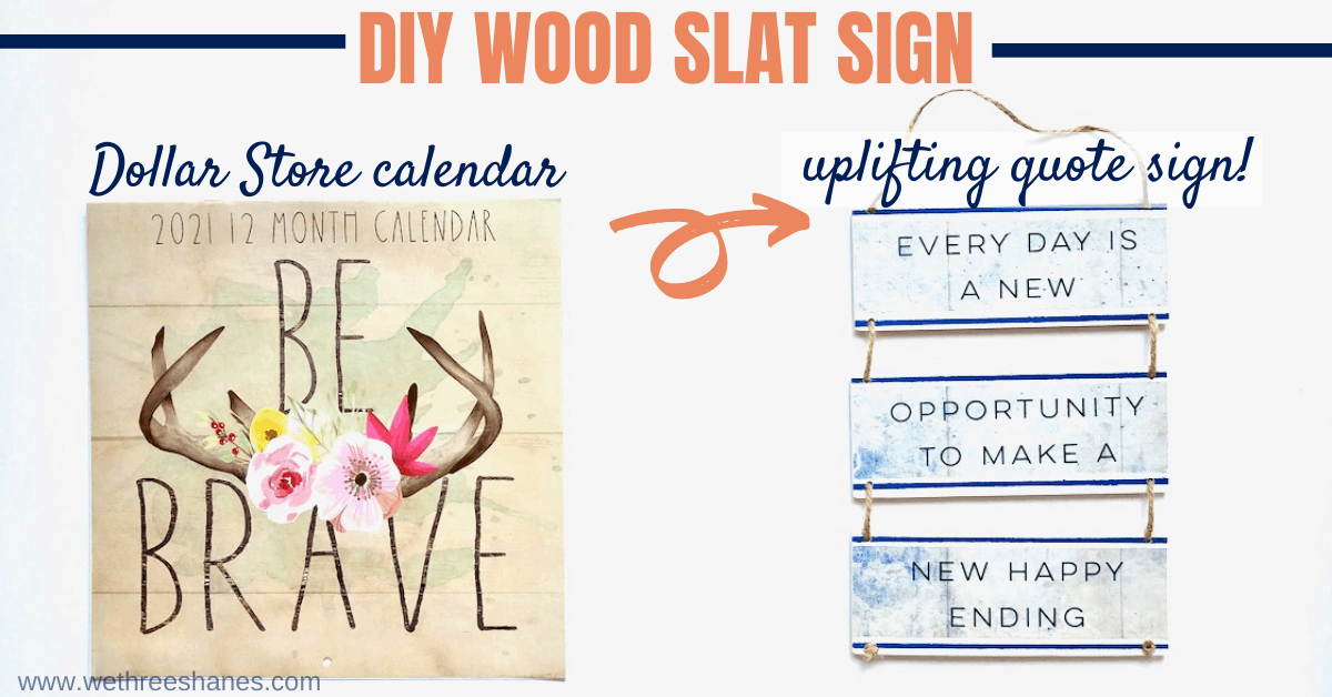 DIY Wood Slat Sign Using A Dollar Tree Calendar