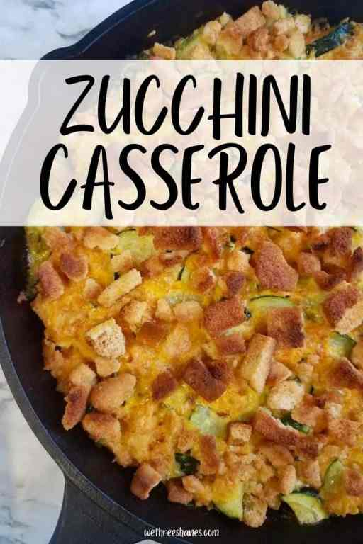 This zucchini casserole recipe is the perfect comfort food side dish. It's a great addition to dinner when your garden is growing so much zucchini you don't know what to do with it! | We Three Shanes