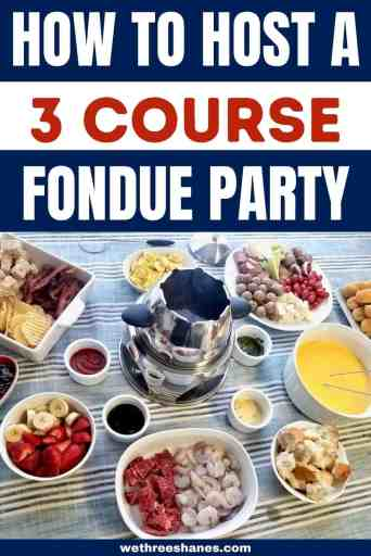 A 3 course fondue night is a great way to turn dinner into a fun event. Don't let that fondue pot collect dust. Create lasting memories instead! | We Three Shanes