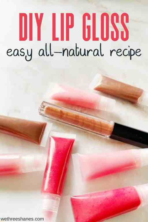 Learn how to make your own DIY lip gloss at home. This recipe uses all-natural ingredients that hydrate dry lips without nasty chemicals. | We Three Shanes