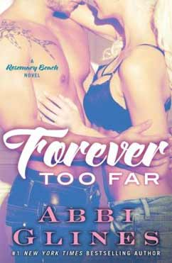 Forever Too Far: Rosemary Beach #3