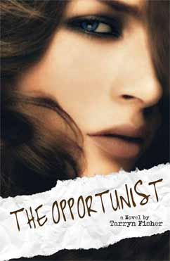 The Opportunist: Love Me with Lies #1