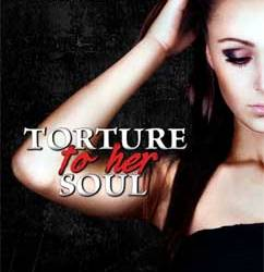 Torture to Her Soul: Monster in His Eyes (2)