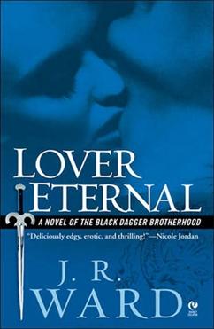 Lover Eternal: Black Dagger Brotherhood #2