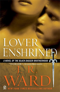 Lover Enshrined: Black Dagger Brotherhood #6