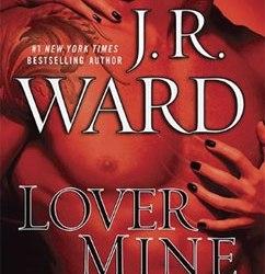 Lover Mine:Black Dagger Brotherhood (8)