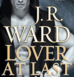 Lover at Last: Black Dagger Brotherhood (11)